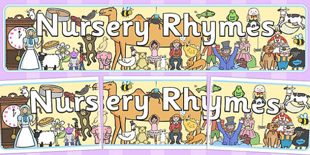 Nursery Rhyme Display Banner - nursery rhyme, rhyme, rhyming, nursery rhyme story, nursery rhymes, display, banner