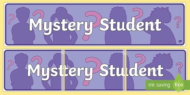 Mystery Student Display Banner - Mystery Student, banner, display