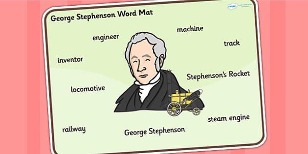 George Stephenson Word Mat - george stephenson, word mat, topic words, topic mat, themed word mat, writing aid, mat of words, key words, keywords, mat