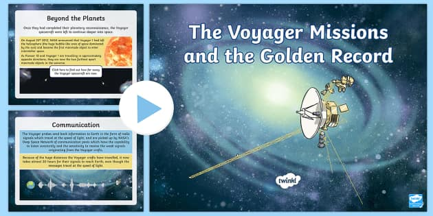 The Voyager Missions and the Golden Record Information PowerPoint - The Golden Record, Voyager, Jupiter, Saturn, Uranus, Neptune, Io, Probe, Space Exploration, Aliens