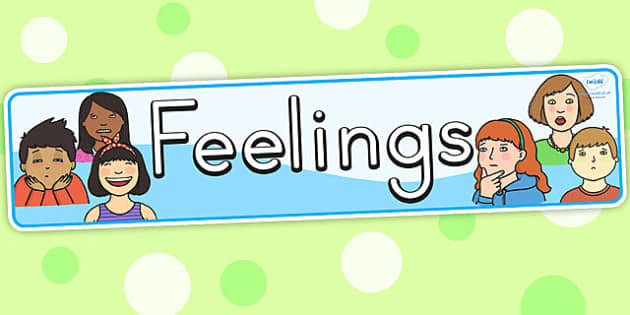 Feelings Display Banner - feelings, emotions, my body, ourselves