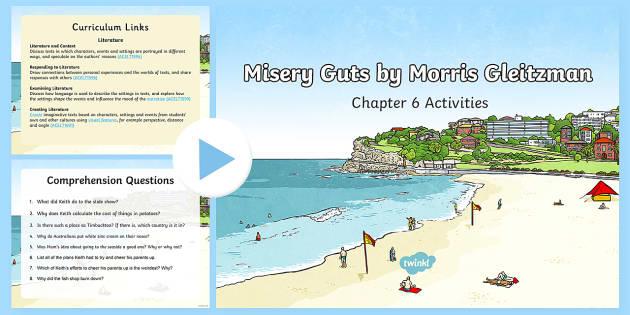 Chapter 6 Activities to Support Teaching on Misery Guts by Morris Gleitzman PowerPoint - Literacy, powerpoint, literature, australian curriculum, literature, novel study, misery guts by mor