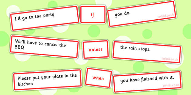 Sentence Match Game Conjunctions When If And Unless - Connectives