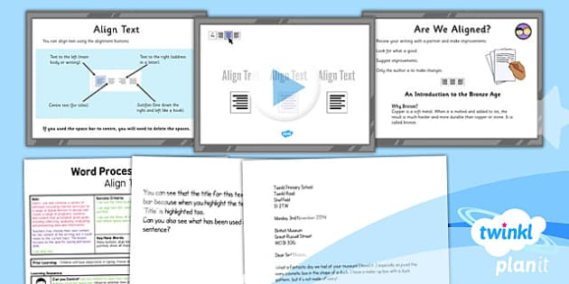 PlanIt - Computing Year 3 - Word Processing Skills Lesson 3: Align Text Lesson Pack