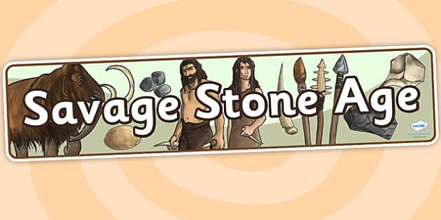 Savage Stone Age Display Banner - stone age, history, banner