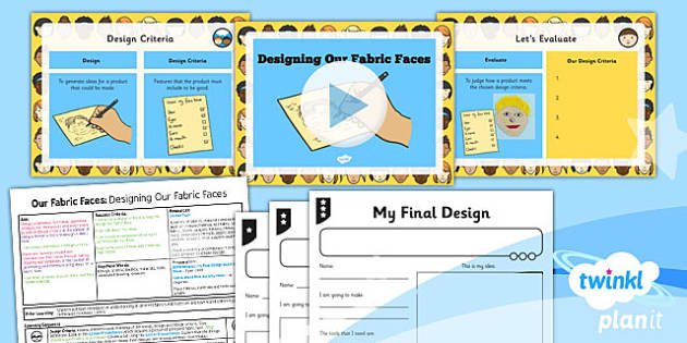 PlanIt - DT KS1 - Our Fabric Faces Lesson 5: Designing Our Fabric Faces Lesson Pack