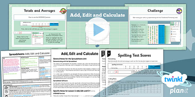 PlanIt - Computing Year 6 - Spreadsheets Lesson 3: Add Edit and Calculate Lesson Pack