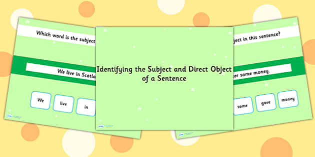 Identifying the Subject and Direct Object of a Sentence SPaG Quiz