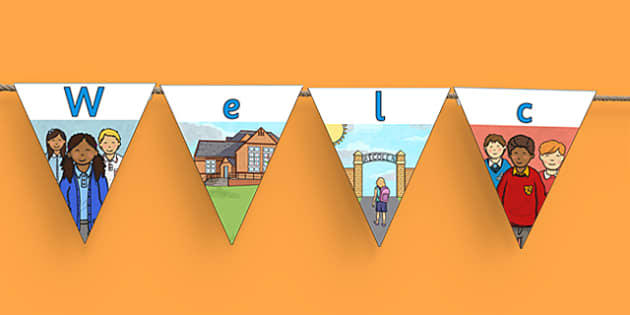 Welcome Bunting - hello, display, signs, new school, new class, visitors