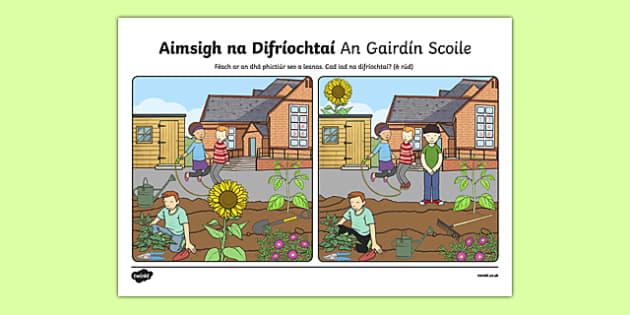 An Gairdín Scoile, Aimsigh na Difríochtaí Activity Sheet-Irish, worksheet
