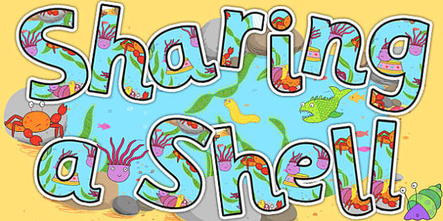 Display Lettering to Support Teaching on Sharing a Shell - display lettering, story book