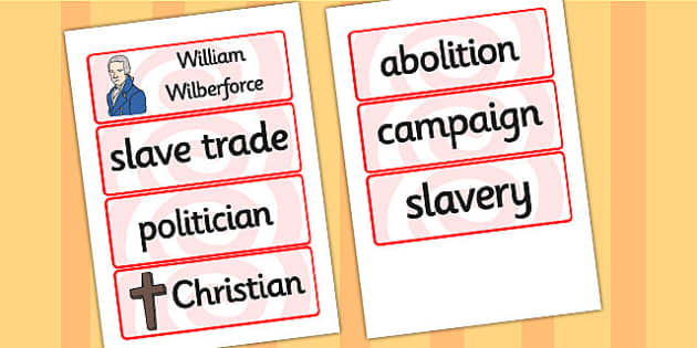 William Wilberforce Word Cards - william wilberforce, word cards, themed word cards, cards of words, key word, topic word, writing, writing guide, keywords