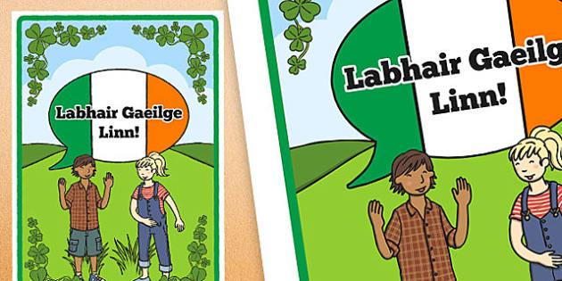Labhair Gaeilge Linn Irish Display Poster - gaeilge, Seachtain na Gaeilge resources, Seachtain na Gaeilge display, Seachtain na Gaeilge poster, Gaeilge display, Irish display