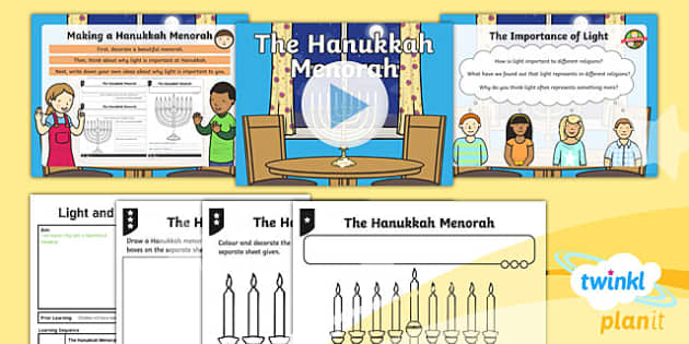 PlanIt - RE Year 2 - Light and Dark Lesson 6: The Hanukkah Menorah Lesson Pack