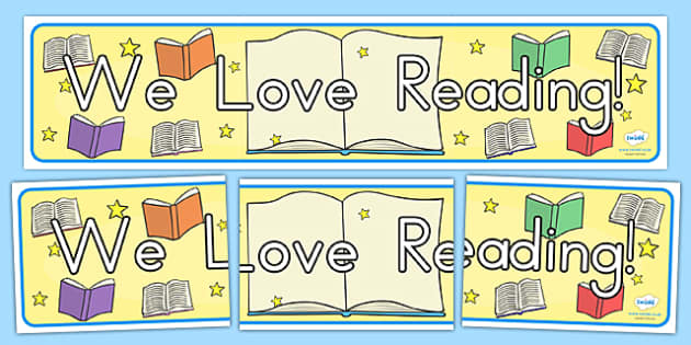 We Love Reading Display Banner - reading, read, reading display