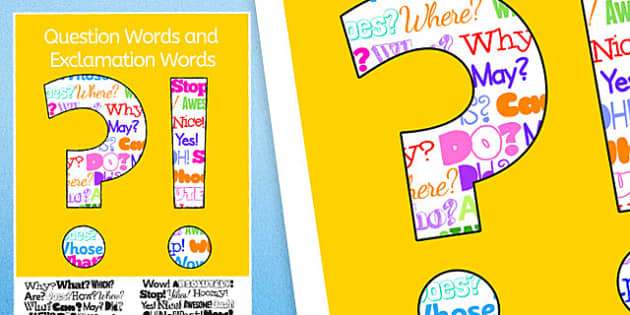 Exclamation and Question Words Poster (Large) - exclamation words poster, question words poster, exclamation mark and question mark poster, ?! Poster