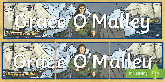 Grace O'Malley Display Banner-Irish - Requests - ROI, Grace O'Malley, history, pirate queen, Gráinne Mhaol, ,Irish