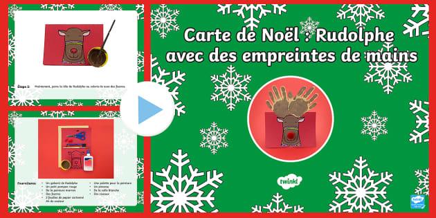 Carte de Rudolphe avec empreintes de mains Travaux manuels de Noël PowerPoint - Noël, Christmas, travaux manuels, craft, carte, card, arts plastiques, art, Rudolph, Rudolphe,Frenc