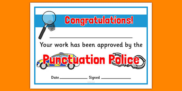 Punctuation Police Certificates - punctuation police, certificates, punctuation, police