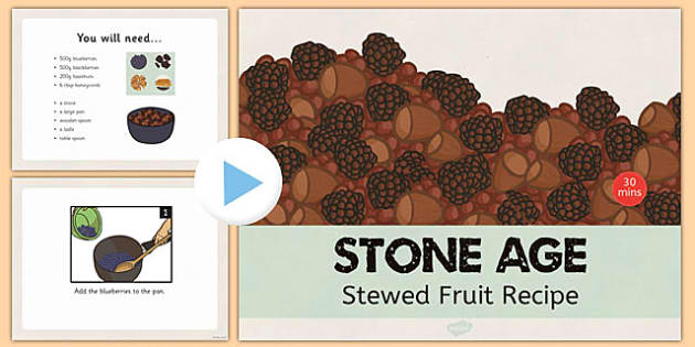 Stone Age Stewed Fruit Recipe PowerPoint - stone age, recipe
