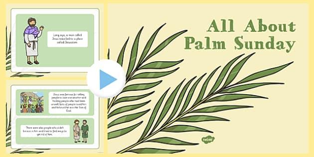 EYFS All About Palm Sunday PowerPoint - EYFS, Easter, Palm Sunday, Jesus, PowerPoint, presentation