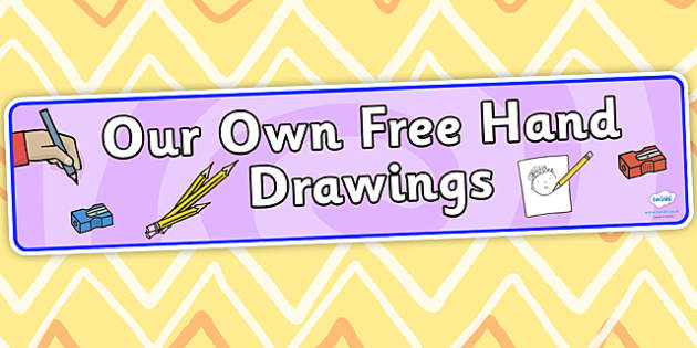 Our Own Free Hand Drawings Display Banner - hand drawings display banner, our own free hand drawings, our own display banner, display banner