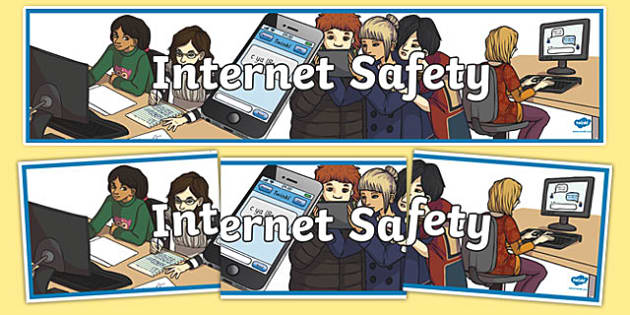 Internet Safety Display Banner - internet safety display banner, internet safety, safety, security, display, banner, sign, poster, internet, computer, web, homepage