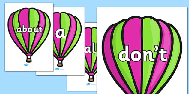 100 High Frequency Words on Hot Air Balloons - High frequency words, hfw, Hot air balloon, balloons DfES Letters and Sounds, Letters and Sounds, display words, colourful, hot air balloon