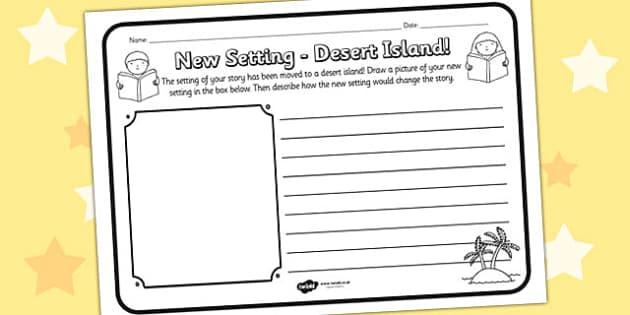 New Setting Desert Island Comprehension Worksheet - new setting, desert island, comprehension, comprehension worksheet, character, discussion prompt