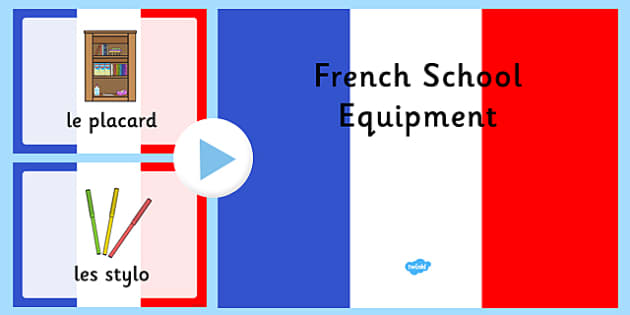 French School Equipment PowerPoint - French, School, Equipment