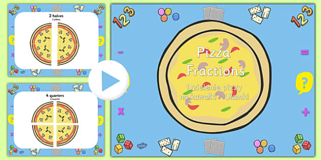Pizza Fractions PowerPoint Polish Translation - polish, fractions, powerpoint, fractions powerpoint, maths, maths powerpoint, numeracy, numeracy powerpoint