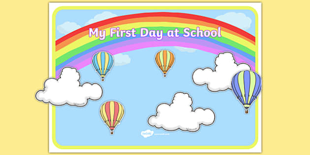 My First Day at School Themed Poster Display Pack - first day at school, poster, display, pack