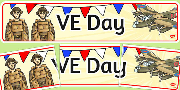 VE Day Display Banner - ve day, Victory, World War