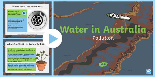 Water Pollution in Australia PowerPoint-Australia - Water in Australia, sustainability, water, water pollution, pollution, Murray river,Australia
