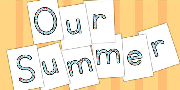 Our Summer Display Lettering - summer, letters, display letters