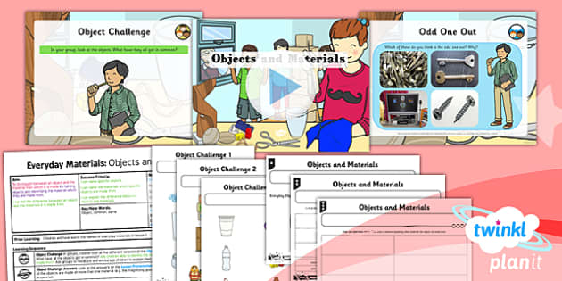 PlanIt - Science Year 1 - Everyday Materials Lesson 2: Objects and Materials Lesson Pack