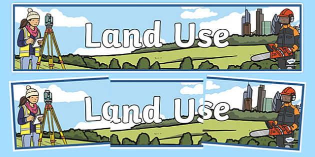 Land Use Display Banner - land, use, display banner, display