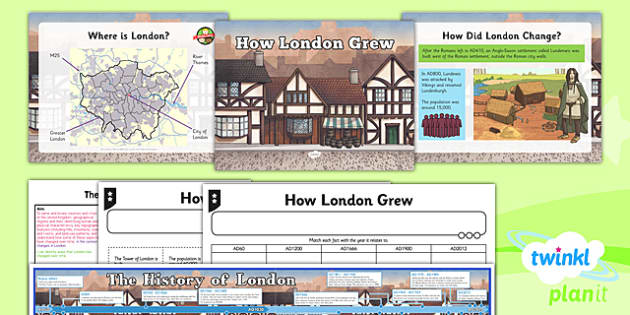 PlanIt - Geography Year 3 - The UK Lesson 5: How London Grew Lesson Pack - geography, UK, county, counties, London
