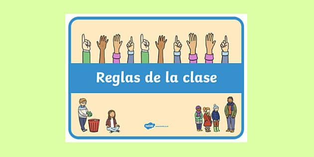 Reglas de la clase - spanish, behaviour, record, display, classroom, management, visual aid, ks1, eyfs