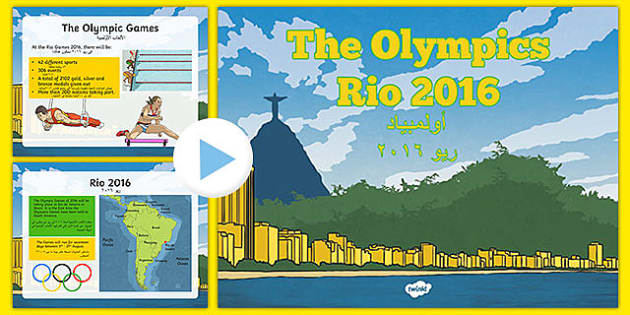 KS2 Olympic Games Rio 2016 PowerPoint Arabic Translation - arabic, Olympics 2016, Brazil, sports, Rio, KS2, Olympics, games, Olympians