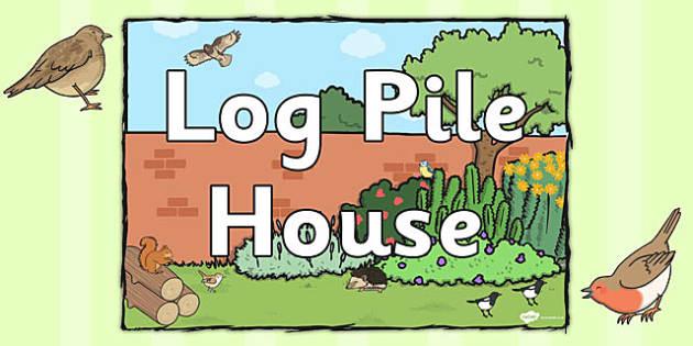 Log Pile House Sign - log pile house, sign, display sign, display
