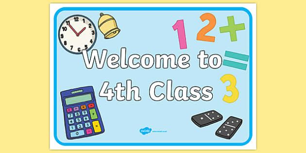 Welcome to 4th Class Display Poster-Irish