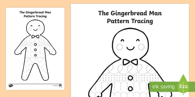 The Gingerbread Man Pattern Tracing - gingerbread man