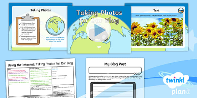 PlanIt - Computing Year 2 - Using the Internet Lesson 4: Taking Photos for Our Blog Lesson Pack - Y2 PlanIt Computing Using the Internet, internet, safety, search, web, world wide, www, chrome, expl