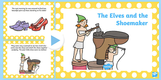 The Elves and the Shoemaker Story PowerPoint - the elves and the shoemaker, the elves and the shoemaker powerpoint, the elves and the shoemaker story