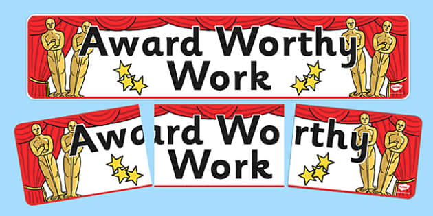 Award Worthy Work Display Banner - award, worthy, work, display banner, display, banner, award worthy