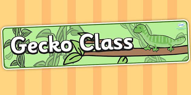 Gecko themed classroom banner - animals, header, display header