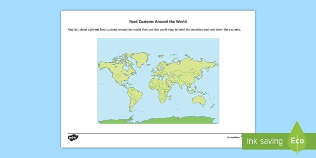Food Customs Around the World World Map Activity Sheet KS1 – Map World Ks1