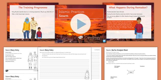 Sawm Lesson Pack - Islamic Practices, Islam, Five Pillars, Sawm, Ramadan, Fasting