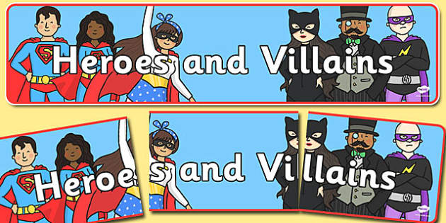 Heroes and Villains Themed Display Banner - heroes, villains, themed, display banner, display, banner